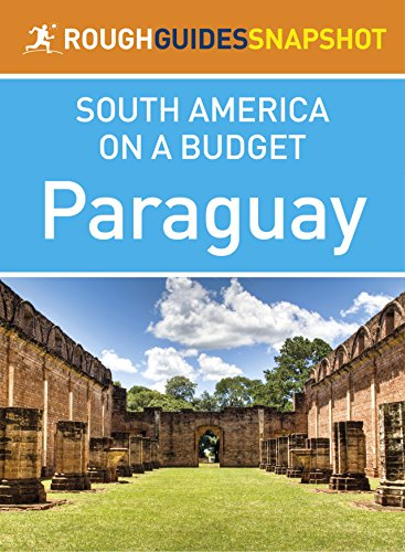 Paraguay (Rough Guides Snapshot South America on a Budget)...