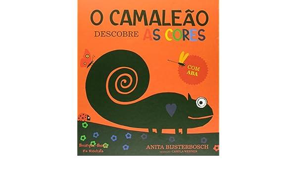 O Camaleão Descobre as Cores (Em Portuguese do Brasil): 9788574125053: Amazon.com: Books