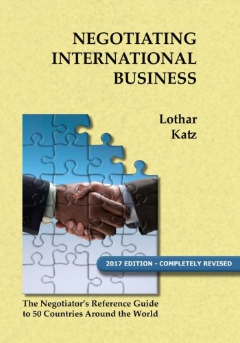 Negotiating International Business: The Negotiator's Reference Guide to 50 Countries Around the World