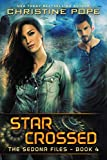 Star Crossed (The Sedona Files Book 4)