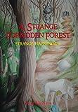 A Strange Forbidden Forest, Vena McNees, 1475997345
