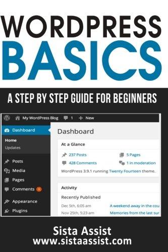 51M%2BedI0LWL - WordPress Basics: A Step By Step Guide For Beginners (Sista Assist Affiliate Basics)