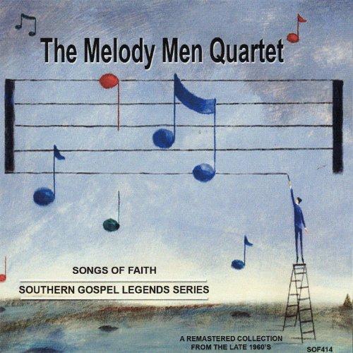 Legends Quartet (Songs of Faith - Southern Gospel Legends Series-The Melody Men Quartet)