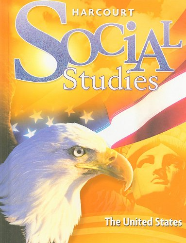 Harcourt Social Studies: Student Edition Grade 5 United States 2007