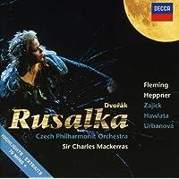 Dvorak: Rusalka (Highlights)