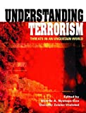 img - for Understanding Terrorism: Threats in an Uncertain World by Akorlie A. Nyatepe-Coo Ph.D. (2003-07-19) book / textbook / text book