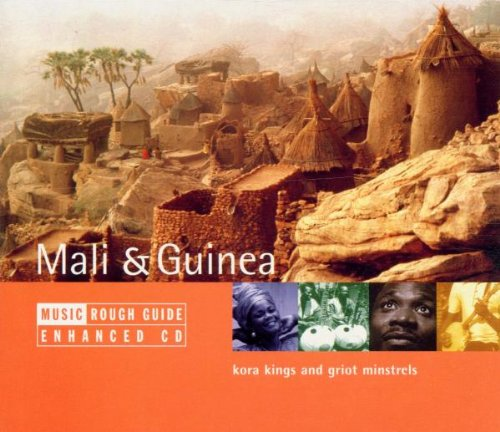 The Rough Guide to the Music of Mali and Guinea: Kora Kings and Griot Minstrels by World Music Network