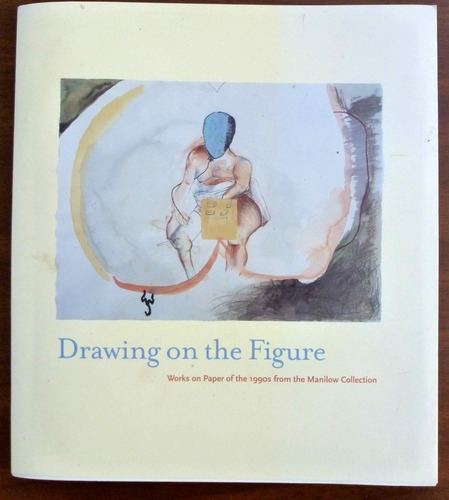 Download Drawing on the figure: Works on paper of the 1990s from the Manilow Collection pdf