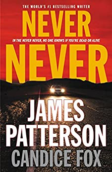 Never Never (Harriet Blue) by [Patterson, James, Fox, Candice]