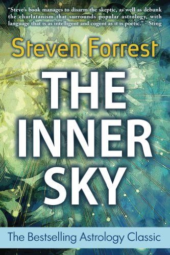 The Inner Sky: How To Make Wiser Choices For A More Fulfilling Life       by Steven Forrest