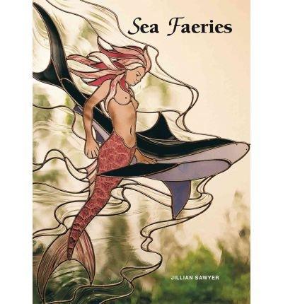Download [(Sea Faeries )] [Author: Jillian Sawyer] [Aug-2004] ebook