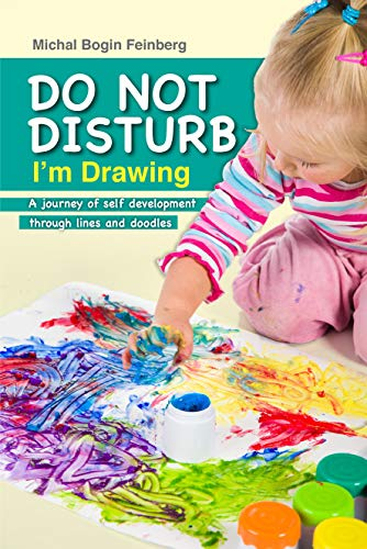 Do Not Disturb, I'm Drawing by Michal Bogin Feinberg ebook deal