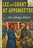 Lee and Grant at Appomattox, MacKinlay Kantor, 0394903080