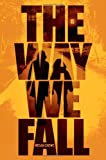 The Way We Fall, Megan Crewe, 142314631X