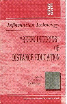 Information Technology: Reengineering of Distance Education by Aravali Books International