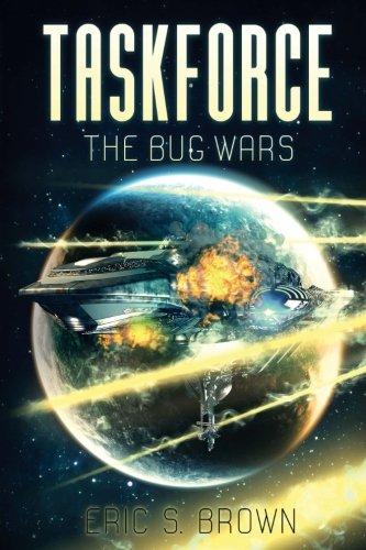 Taskforce: The Bug Wars