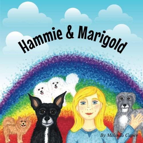 Hammie & Marigold (Hammie And Friends) (Volume 1) ebook