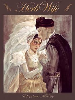 Herb-Wife (Lord Alchemist Duology Book 2) (English Edition) de [McCoy, Elizabeth]