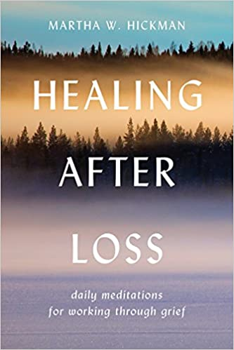 amazon healing after loss daily meditations for working through