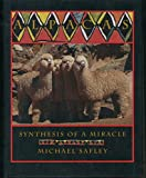 Alpacas: Synthesis of a Miracle