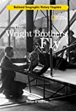 The Wright Brothers Fly, Robyn O'Sullivan, 142630188X