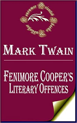 fenimore coopers literary offenses summary