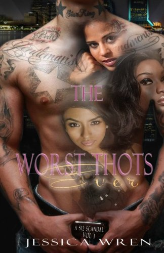 The Worst Thots Ever: A 512 Scandal vol. 1