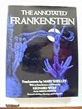 The Annotated Frankenstein, Mary Wollstonecraft Shelley, 0517530716