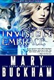 INVISIBLE EMBRACE BOOK 3: KELLY McALLISTER (The Kelly McAllister Novels) (Volume 3)