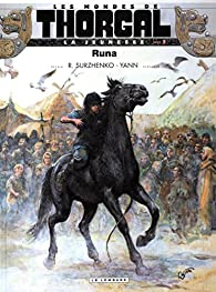 Les Mondes de Thorgal - La jeunesse, tome 3 : Runa par Roman Surzhenko