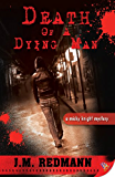 Death of a Dying Man (Micky Knight Mysteries Book 5)