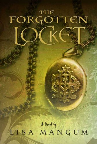 The Forgotten Locket (Hourglass Door Trilogy) by [Mangum, Lisa]