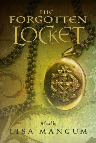 The Forgotten Locket (Hourglass Door Trilogy) by [Mangum, Lisa]