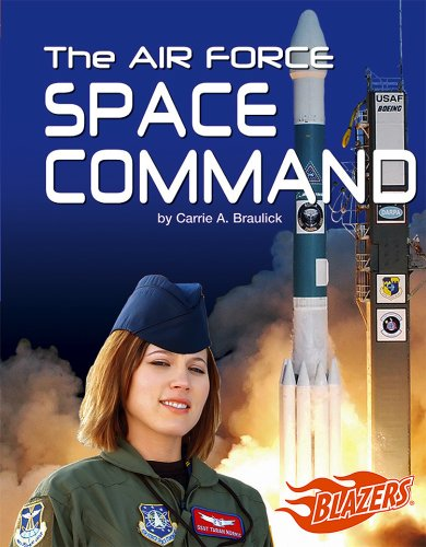 Download The Air Force Space Command (The U.S. Armed Forces) pdf
