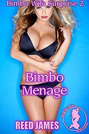 Bimbo Menage (Bimbo Wife Surprise 2) - Kindle edition by