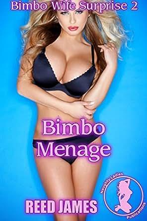 Bimbo Menage (Bimbo Wife Surprise 2)(Hot Wife, Bimbo, Interracial