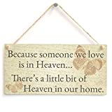 Meijiafei Because someone we love is in Heaven… There's a little bit of Heaven in our home. - Beautiful Butterfly Design Sympathy Home Accessory Gift Sign 10'x5'