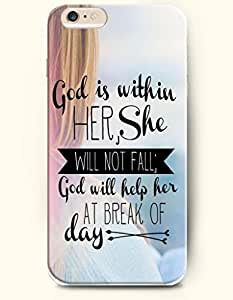 iPhone Case,OOFIT iPhone 6 (4.7) Hard Case **NEW** Case with the Design of god is within here, she will not fall; god will help here at break of day - Case for Apple iPhone iPhone 6 (4.7) (2014) Verizon, AT&T Sprint, T-mobile