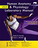 Human Anatomy and Physiology Laboratory Manual, Marieb, Elaine N. and Mitchell, Susan J., 0321917065