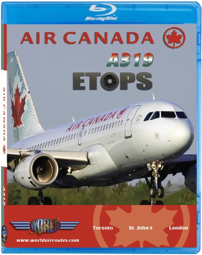 Air Canada Airbus (Air Canada Airbus A319 ETOPS to London Heathrow [Blu-ray])
