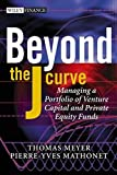 img - for Beyond the J Curve: Managing a Portfolio of Venture Capital and Private Equity Funds book / textbook / text book