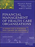 img - for Financial Management of Health Care Organizations: An Introduction to Fundamental Tools, Concepts and Applications book / textbook / text book