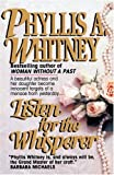 Front cover for the book Listen for the Whisperer by Phyllis A. Whitney