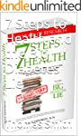 7 Steps to Health and the Big Diabete...