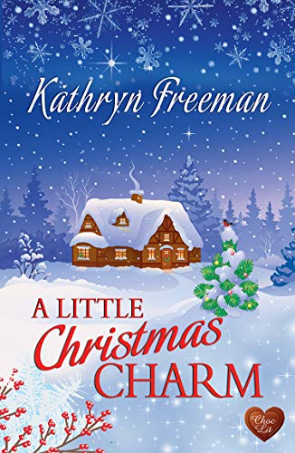 """A Little Christmas Charm (Choc Lit) - The perfect feel good Christmas romance for 2018 (Christmas Wishes Book 2)"" av Kathryn Freeman"