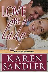 Love Be a Lady: The Pen Pal Sisterhood Book 3