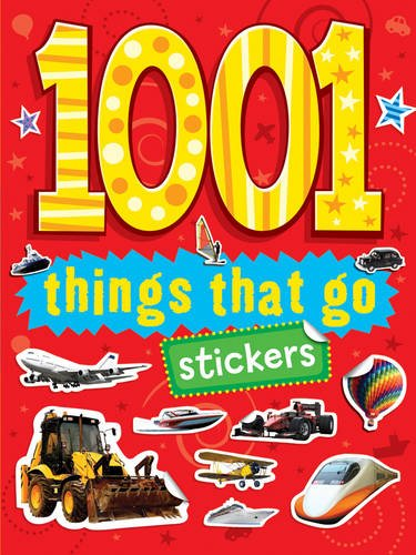 Read Online 1001 Stickers: Things That Go PDF