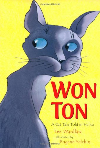 Won Ton: A Cat Tale Told in Haiku - Tone Blue Cats