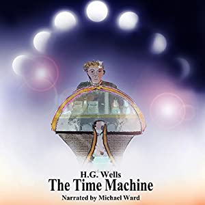 The Time Machine HCR104fm Edition Audiobook