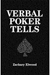 Verbal Poker Tells by Zachary Elwood(2014-06-01) Paperback